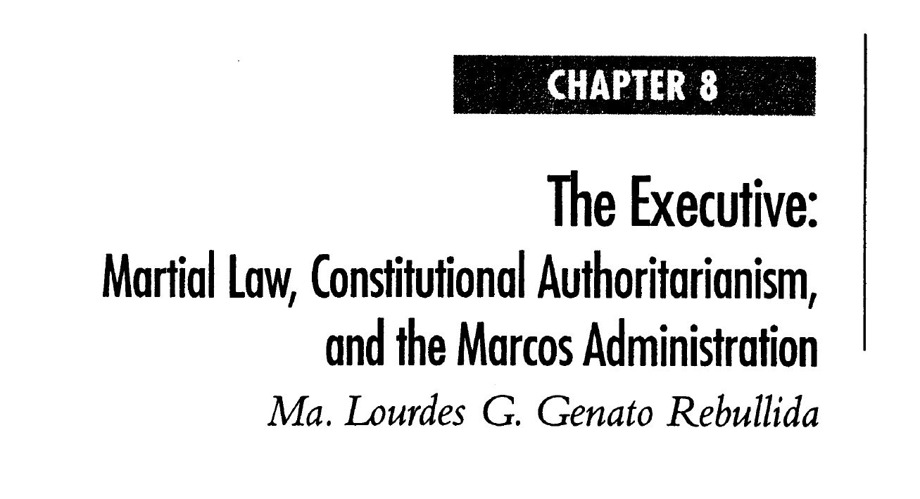 The Executive Martial Law, Constitutional Authoritarianism, and the Marcos Administration (2006)