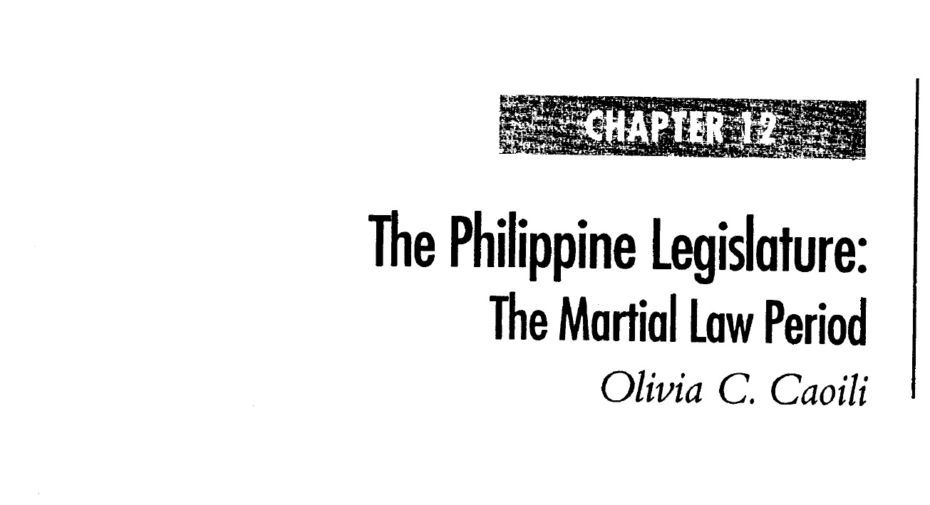 The Philippine Legislature The Martial Law Period (2006)